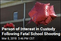 Person of Interest in Custody Following Fatal School Shooting