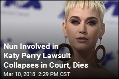 Nun Involved in Lawsuit With Katy Perry Dies