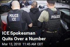 ICE Spokesman Quits Over a Number