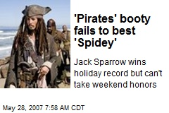 'Pirates' booty fails to best 'Spidey'