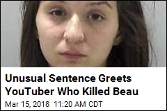 YouTuber Who Fatally Shot Boyfriend Learns Her Fate
