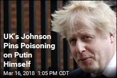 UK's Johnson: 'Overwhelmingly Likely' Putin Behind Ex-Spy's Death