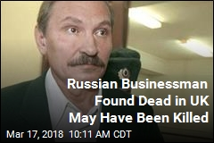 UK Cops Investigating Russian Businessman's Death as Murder