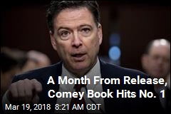 A Month From Release, Comey Book Hits No. 1