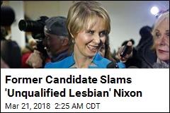 Ex-NYC Speaker Slams 'Unqualified Lesbian' Nixon