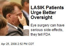 LASIK Patients Urge Better Oversight