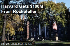 Harvard Gets $100M From Rockefeller