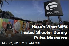 Phone Reveals Pulse Shooter's Final Text to Wife