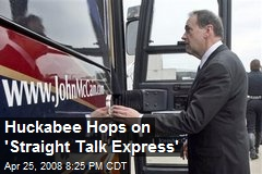Huckabee Hops on 'Straight Talk Express'