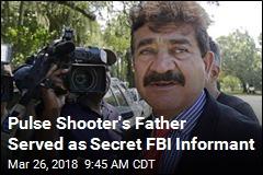 Pulse Shooter's Father Served as Secret FBI Informant