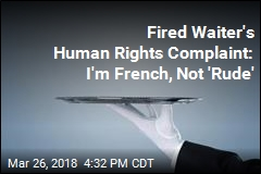 Fired Waiter's Human Rights Complaint: I'm French, Not 'Rude'