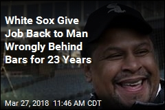 White Sox Give Job Back to Man Wrongly Behind Bars for 23 Years