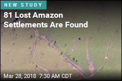 81 Lost Amazon Settlements Are Found