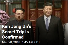 Secret Kim Jong Un China Visit Confirmed