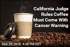 California Judge Rules Coffee Must Come With Cancer Warning