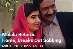 Malala Returns Home, Breaks Out Sobbing