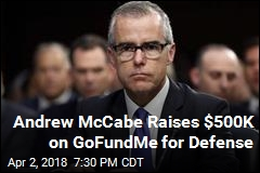 McCabe Raises $500K For Legal Defense In Just 4 Days