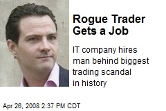 Rogue Trader Gets a Job