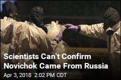 Scientists Can't Confirm Novichok Came From Russia