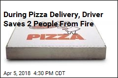 Pizza Delivery Driver Saves 2 People From Fire