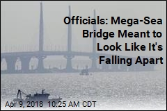 Officials: Mega-Sea Bridge Meant to Look Like It's Falling Apart
