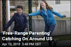 'Free-Range Parenting' Catching On Around US