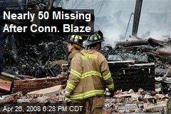 Nearly 50 Missing After Conn. Blaze