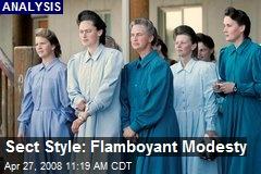 Sect Style: Flamboyant Modesty