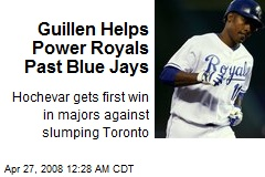 Guillen Helps Power Royals Past Blue Jays
