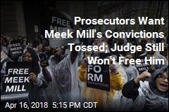DA Wants Meek Mill's Convictions Tossed; Judge Still Won't Free Him