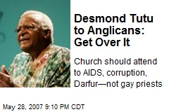 Desmond Tutu to Anglicans: Get Over It