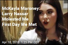 McKayla Maroney Speaks Out on Larry Nassar Abuse
