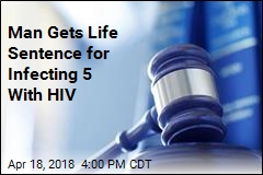 Man Gets Life Sentence for Infecting 5 With HIV