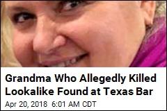 Grandma Who Allegedly Killed Her Lookalike Is Captured