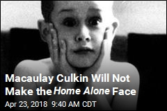 Macaulay Culkin Will Not Make the Home Alone Face