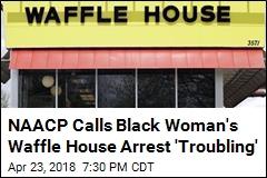 Black Woman's Waffle House Arrest Sparks Complaint