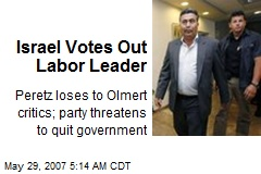 Israel Votes Out Labor Leader