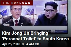 Kim Jong Un Bringing 'Personal Toilet' to South Korea