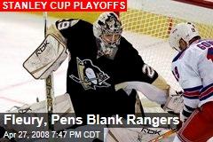 Fleury, Pens Blank Rangers