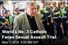 World's No. 3 Catholic Faces Sexual Assault Trial