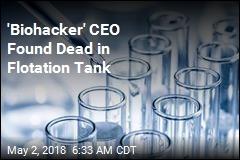 'Biohacker' CEO Found Dead in Flotation Tank