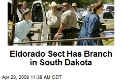 Eldorado Sect Has Branch in South Dakota