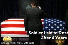 Soldier Laid to Rest After 4 Years