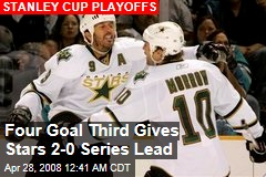 Four Goal Third Gives Stars 2-0 Series Lead