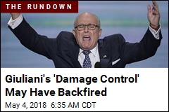 Giuliani's 'Damage Control' May Have Backfired