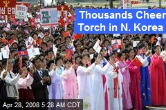 Thousands Cheer Torch in N. Korea