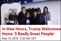 Trump Welcomes Back 3 Freed Americans