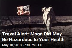 Planning a Lunar Vacation? Beware the Space Dust