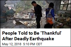 Decade After Deadly Quake, Beijing Says: Be Thankful!