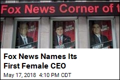 Fox News Names Its First Female CEO
